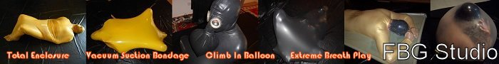 Fbg Features 3 Clips that include BP Vac Beds Plastic Latex Rubber Bondage Total Enclosure Balloons