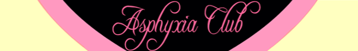 Asphyxia Club Features 34 Clips that include    BP